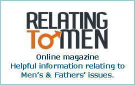 Relating to Men - Helpful information re Men's issues